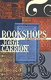 Bookshops: A Reader's History (Biblioasis International Translation Series)