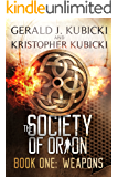 The Society of Orion: Book One Weapons
