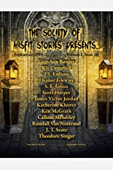 The Society of Misfit Stories Presents...September 2019 Kindle Edition