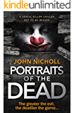 Portraits of The Dead: a serial killer chiller not to be missed (DI Gravel Book 1) (English Edition)