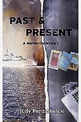 Past & Present: A Marketville Mystery