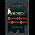 Korte verhalen van Zweinstein: heldenmoed, hartenleed en hachelijke hobby's (Pottermore Presents Book 1)