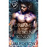 The Dreams of Broken Kings: Season of the Wolf (Fae Guardians, Season of the Wolf Book 3)