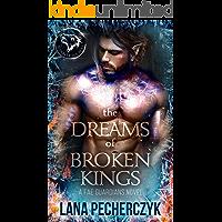 The Dreams of Broken Kings: Season of the Wolf (Fae Guardians Book 3)