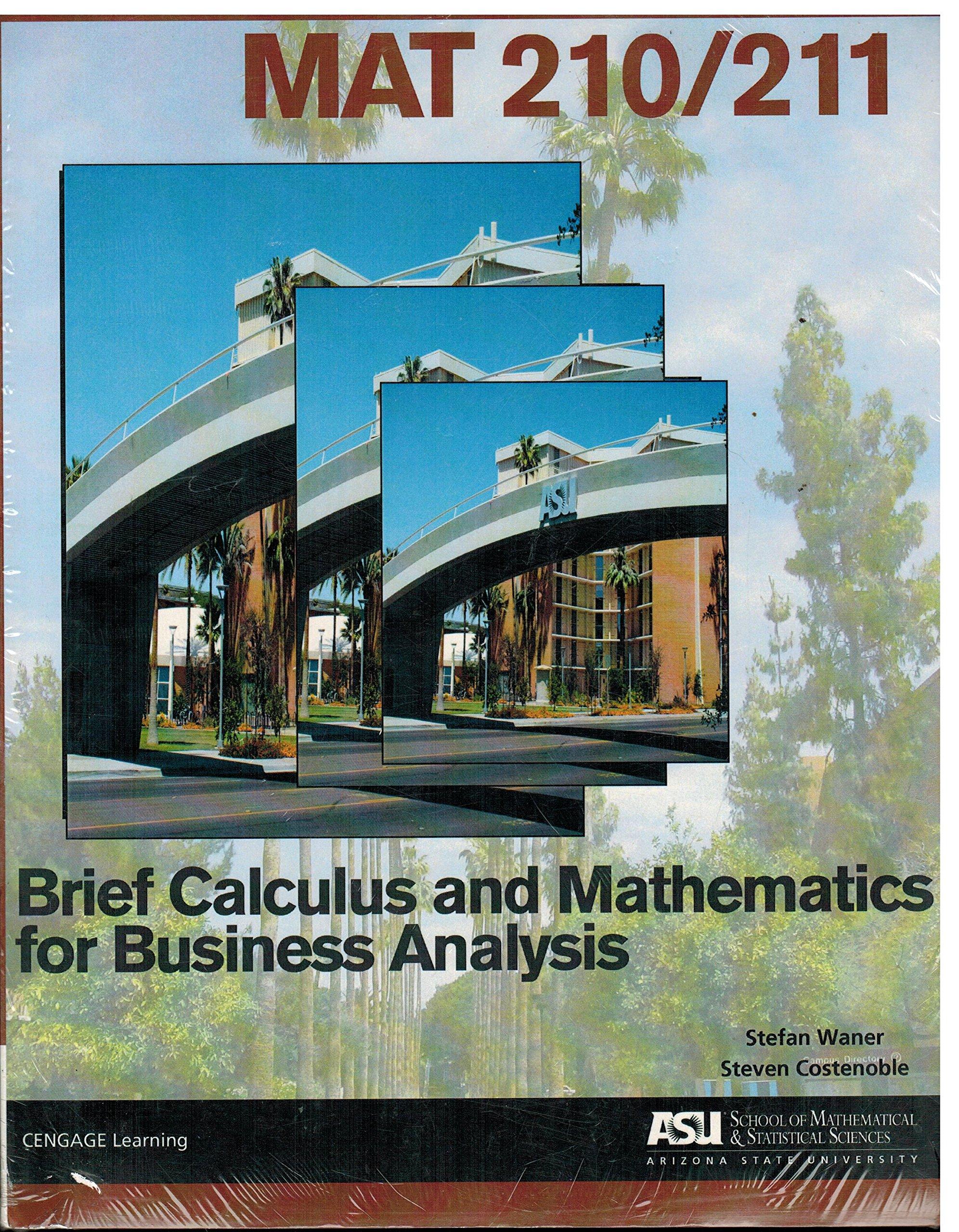 ASU MAT 210/211 6th Edition Bundle Brief Calculus and Mathematics for Business Analysis pdf
