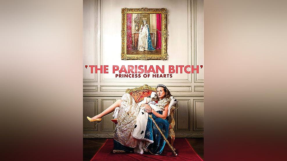 The Parisian Bitch: Princess of hearts