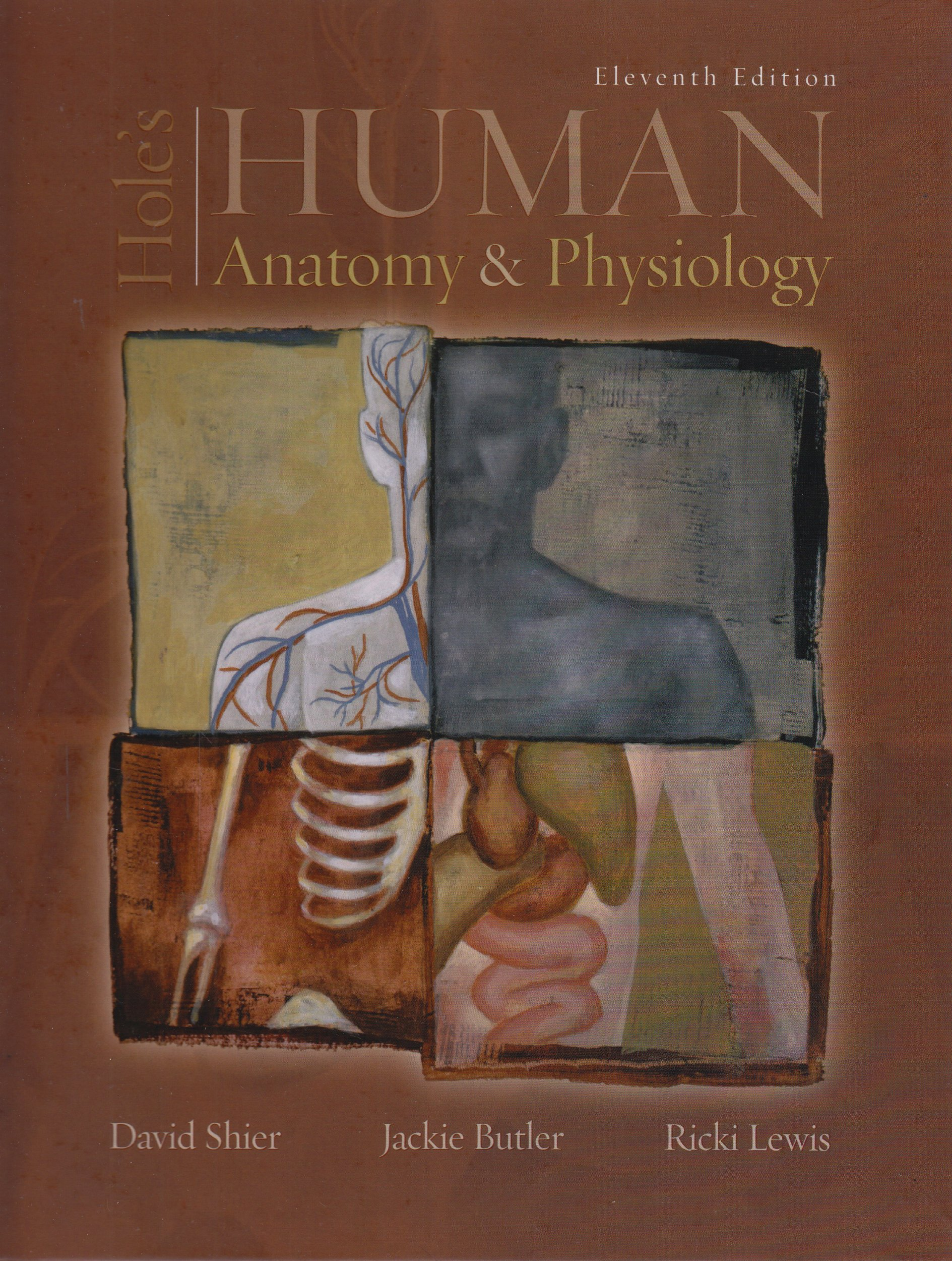 Hole\'s Human Anatomy & Physiology: Ricki Shier David;Butler Jackie ...