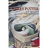 Harry Potter e il Principe Mezzosangue Vol 6
