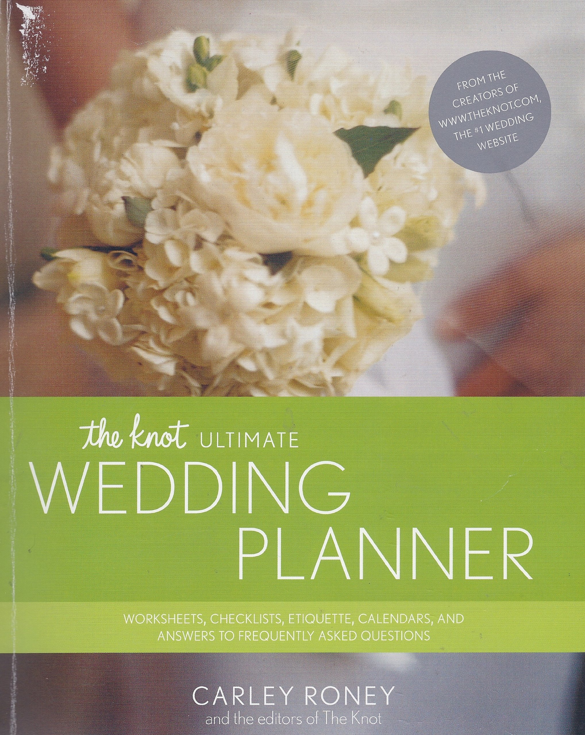 The Knot Ultimate Wedding Planner: Carley Roney: 10