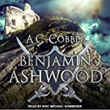 Benjamin Ashwood: Benjamin Ashwood Series, Book 1