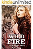 Wild Fire (The Kingson Pride Book 2)