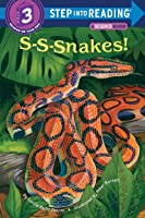 S-S-Snakes! (Step Into Reading: Level