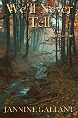 We'll Never Tell (Secrets of Ravenswood Book 1) Kindle Edition
