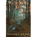 We'll Never Tell (Secrets of Ravenswood Book 1)