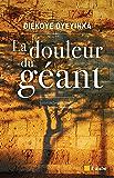 La douleur du géant (Regards croisés) (French Edition)