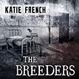 The Breeders: Breeders, Book 1