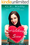 Holding Seven: (The Complete Seven Hearts Series)