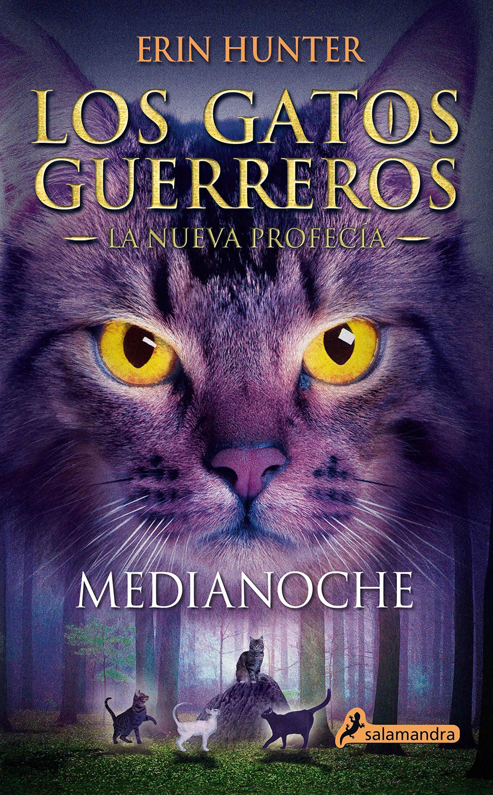 Medianoche Los Gatos Guerreros   La Nueva Profecía 1 : Los gatos ...