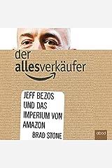 Der Allesverkäufer: Jeff Bezos und das Imperium von Amazon Audible Audiobook