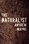The Naturalist (The Naturalist Series Book 1)