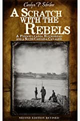 A Scratch with the Rebels: A Pennsylvania Roundhead and a South Carolina Cavalier (The Civil War in South Carolina's Low Country Book 1) Kindle Edition