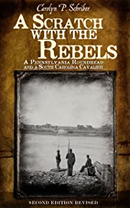 A Scratch with the Rebels: A Pennsylvania Roundhead and a South Carolina Cavalier (The Civil War in South Carolina's Low Country Book 1)