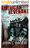 American Revenant: Settlers and Sorrow