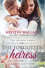The Forgotten Heiress (The Heiress Games Book 3): Palm Cove Tales