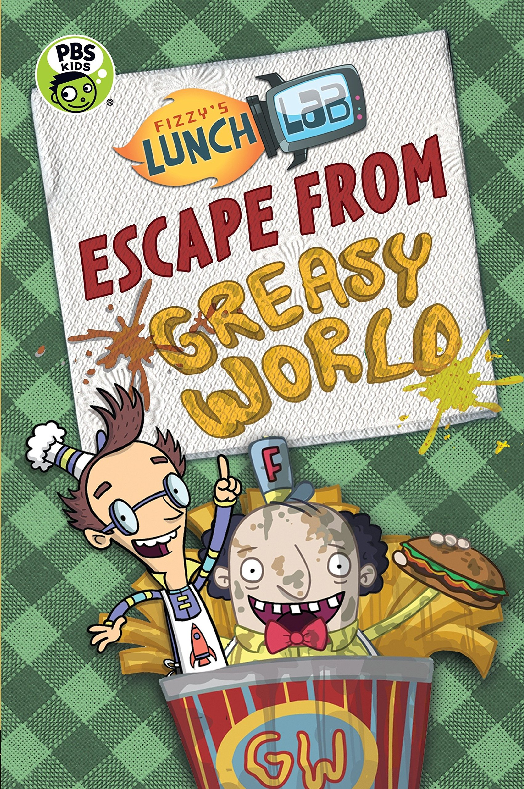 Read Online Fizzy's Lunch Lab: Escape from Greasy World PDF