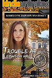 Trouble At Leighton Hall (Book 2) (KerryAnne Dawson Mysteries)