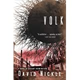 Volk: A Novel of Radiant Abomination (The Book of the Juke Series 2)