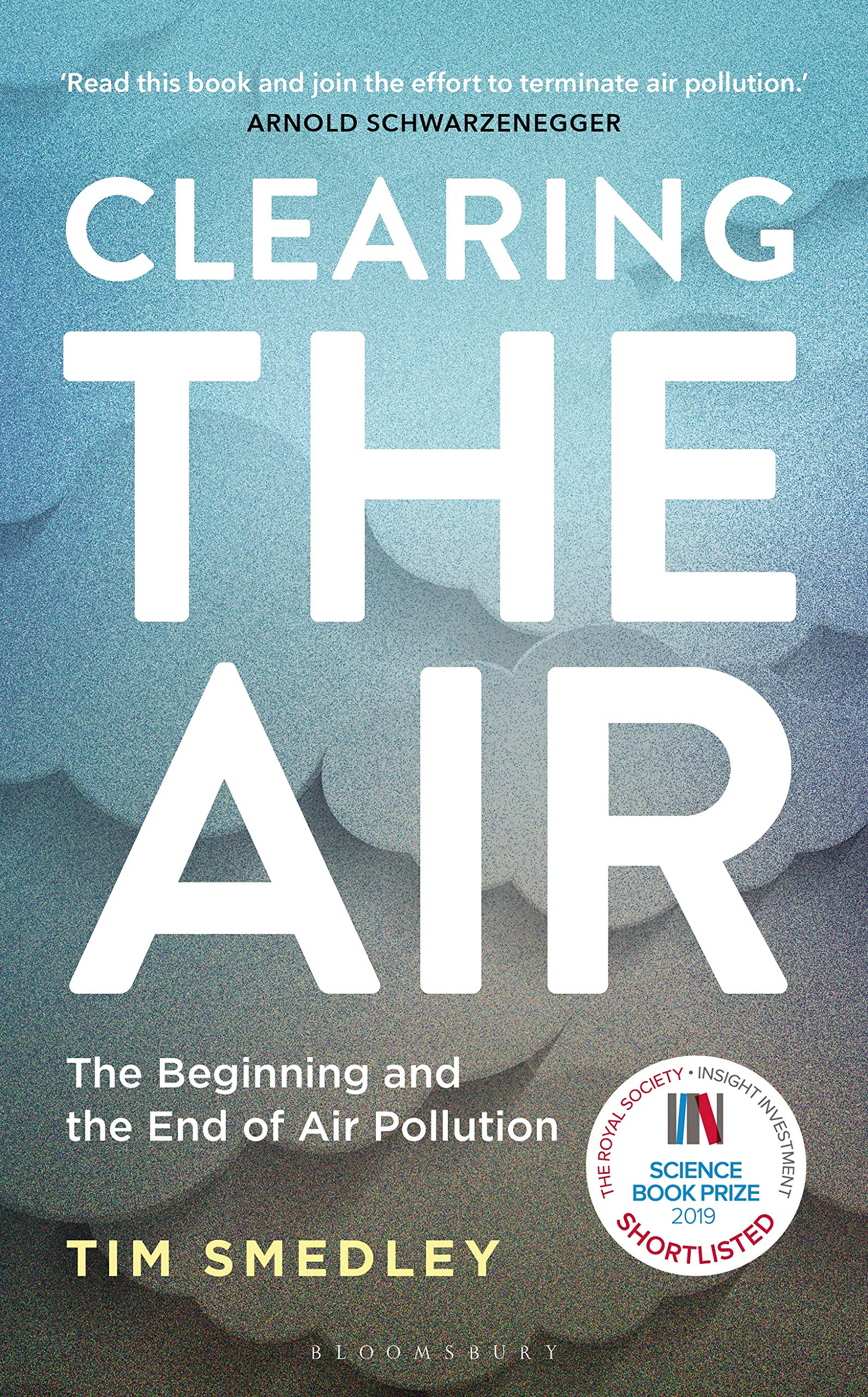 Clearing the Air: SHORTLISTED FOR THE ROYAL SOCIETY SCIENCE BOOK PRIZE  2019: Smedley, Tim: 9781472953315: Amazon.com: Books