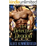 Her Detective Dragon: A Paranormal Romance (Lone Dragons Book 1)