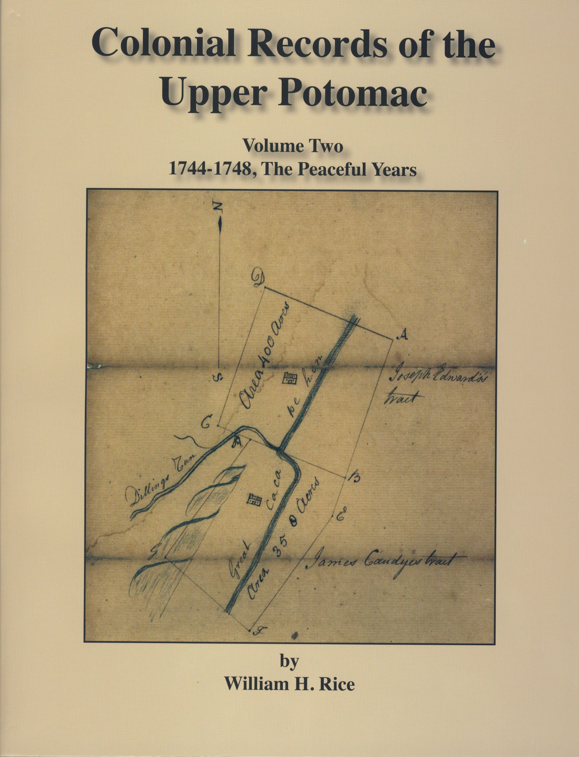 Download Colonial Records of the Upper Potomac -- 1744-1748, The Peaceful Years Volume II pdf epub
