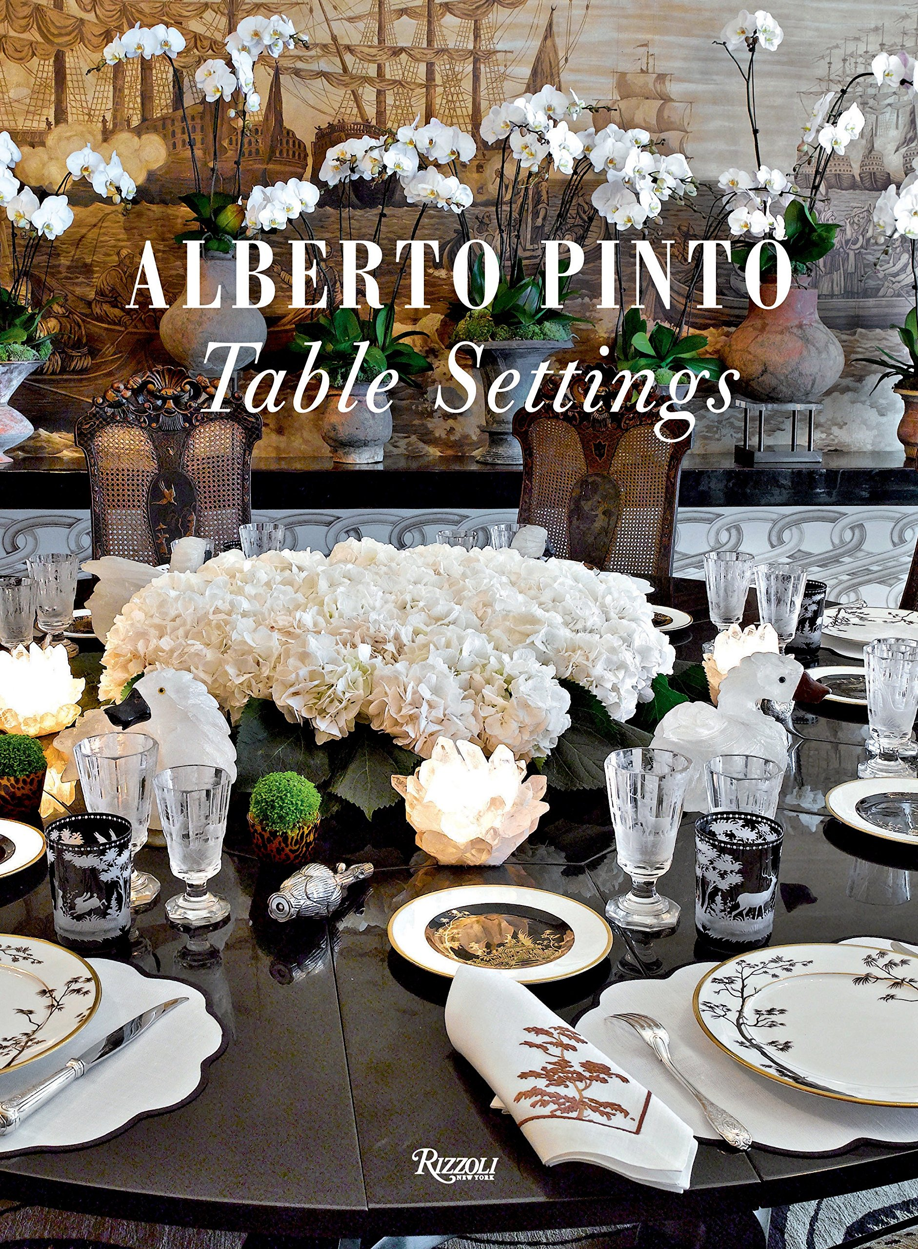 Alberto Pinto: Table Settings: Alberto Pinto: 9780847834808: Amazon ...