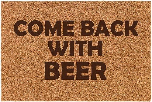 Daylor Coir Door Mat Doormat Funny Come Back with Beer