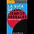 La Guía de los Tiempos Verbales – Aprende más inglés (Spanish Edition)