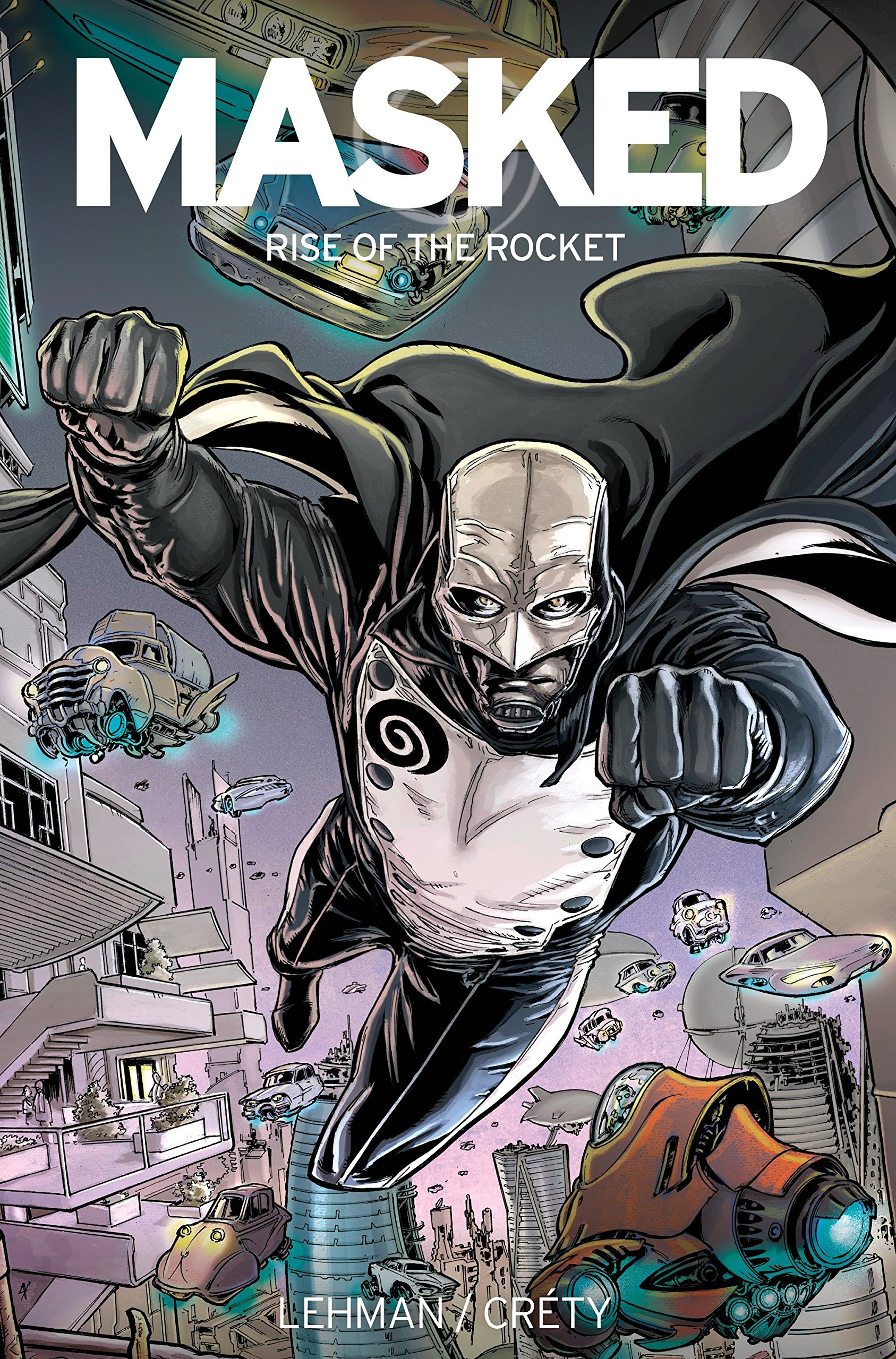 Download Masked: Rise of the Rocket pdf epub