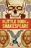 Big Ideas: The Little Book of Shakespeare (Big Ideas Simply Explained)