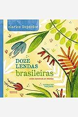Doze lendas brasileiras: Como nasceram as estrelas eBook Kindle