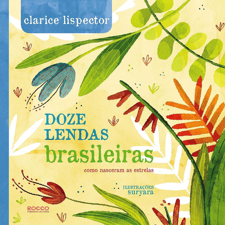 Doze Lendas Brasileiras Como Nasceram As Estrelas Ebook