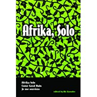 Afrika, Solo: Three AfriCanadian Plays