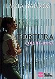 TORTURA COR-DE-ROSA: As meninas também sabem ser cruéis