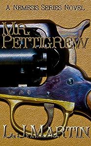 Mr. Pettigrew (Nemesis Book 3)