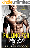 Falling For My Ex: A Second Chance Romance