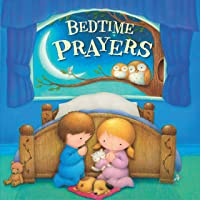 Bedtime Prayers-Classic and Modern Bedtime Prayers with Beautiful Illustrations and Age-Appropriate Verses-Ages 0-36…