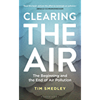 Clearing the Air: SHORTLISTED FOR THE ROYAL SOCIETY SCIENCE BOOK PRIZE 2019
