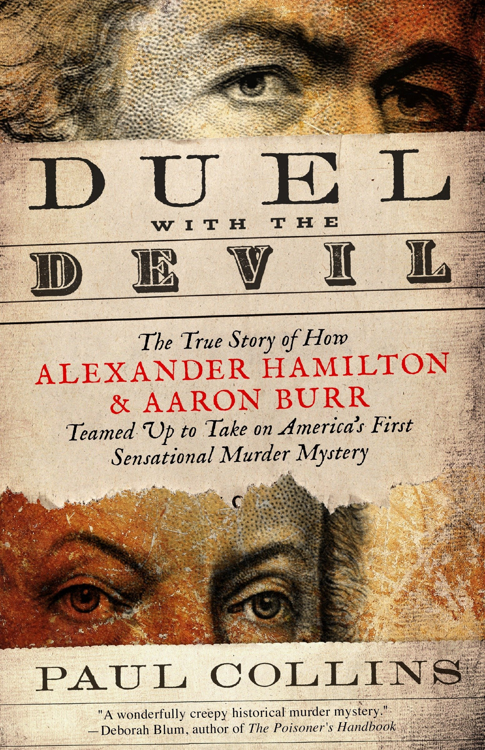 Duel with the Devil: The True Story of How Alexander Hamilton and Aaron Burr Teamed Up to Take on America's First Sensational Murder Mystery ebook