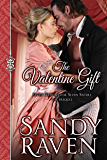 The Valentine Gift: Seven Grooms for Seven Sisters - The Prequel (A Caversham Chronicles Novella Book 0)