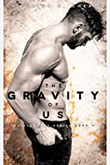 The Gravity of Us Kindle Edition